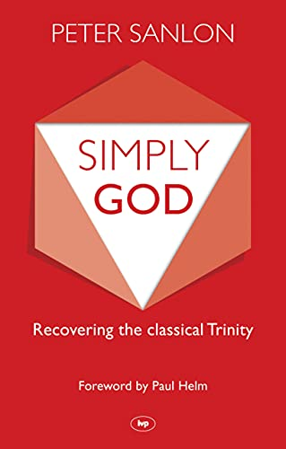 Simply God By Peter Sanlon
