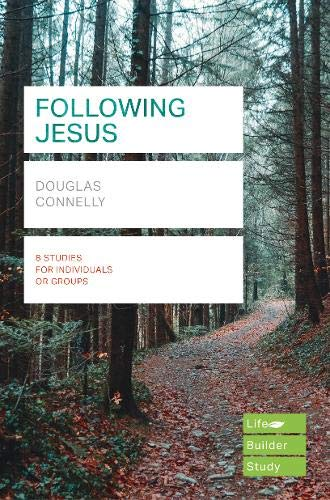 Following Jesus (Lifebuilder Study Guides) By Douglas Connelly