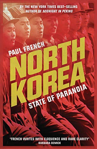 North Korea By Paul French