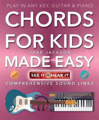 Chords for Kids Made Easy By Jake Jackson