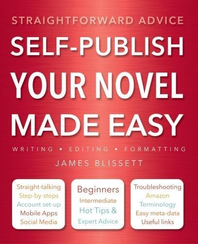 Self-Publish Your Novel Made Easy By Richard Williams