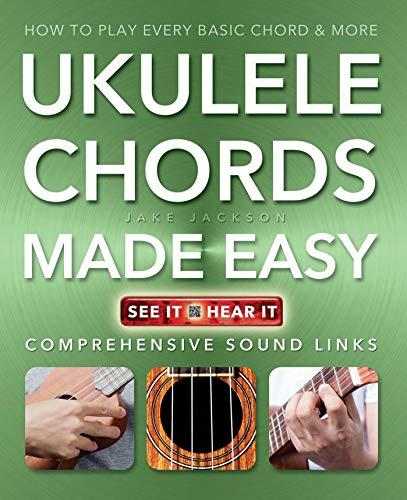 Ukulele Chords Made Easy By Jake Jackson