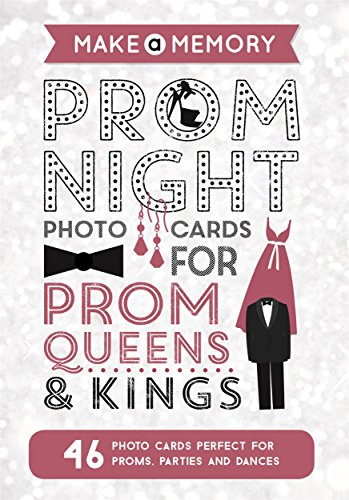 Make a Memory Prom Night: 46 photo cards for prom queens and kings by Frankie Jones