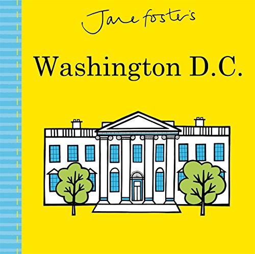 Jane Foster's Washington D.C. By Jane Foster