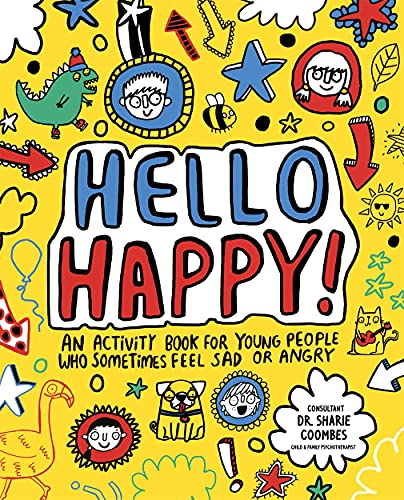 Hello Happy! Mindful Kids By Illustrated by Katie Abey