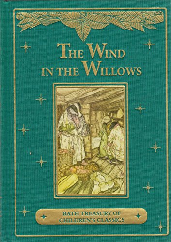 Wind in the Willows: Bath Treasury of Children's Classics By Kenneth Grahame