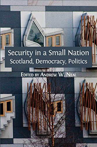 Security in a Small Nation By Andrew W Neal (University of Edinburgh UK)