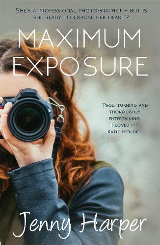 Maximum Exposure By Jenny Harper