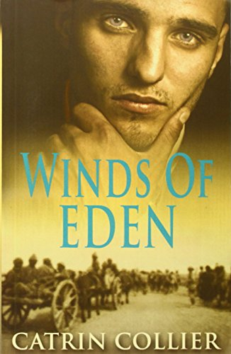 Winds of Eden By Catrin Collier