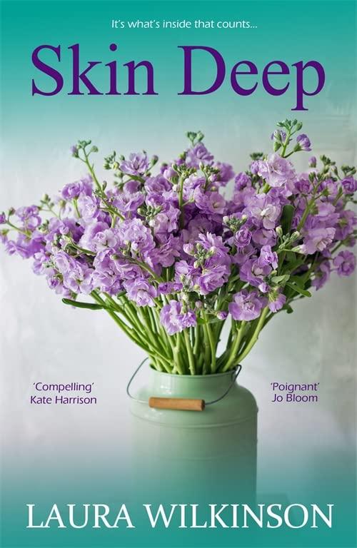 Skin Deep By Laura Wilkinson