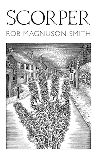Scorper By Rob Magnuson Smith