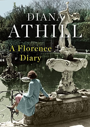 A Florence Diary By Diana Athill (Y)