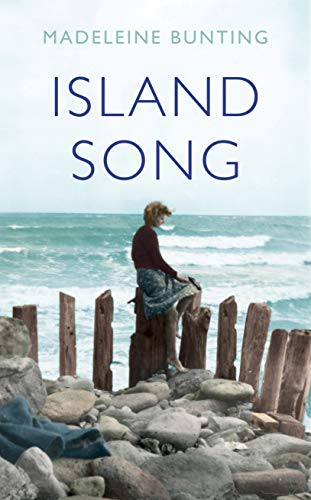 Island Song By Madeleine Bunting (Y)