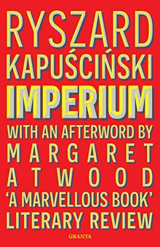 Imperium By Ryszard Kapuscinski Kapuscinski