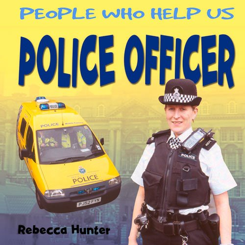Police Officer By Rebecca Hunter