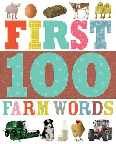 First 100 Farm Words By Make Believe Ideas