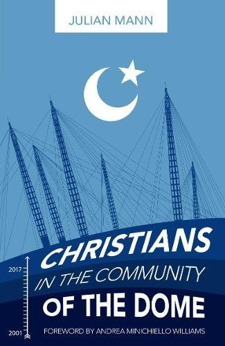 Christians in the Community of the Dome By Julian Mann