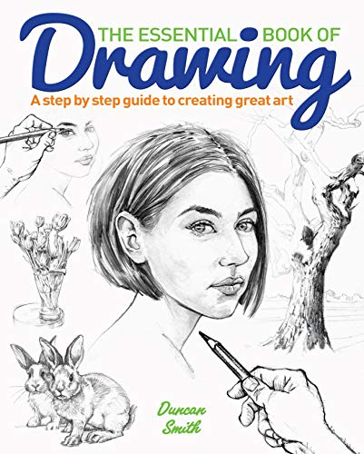 The Essential Book of Drawing By Duncan Smith