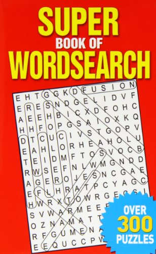 Super Book of Wordsearch: Over 300 Puzzles by