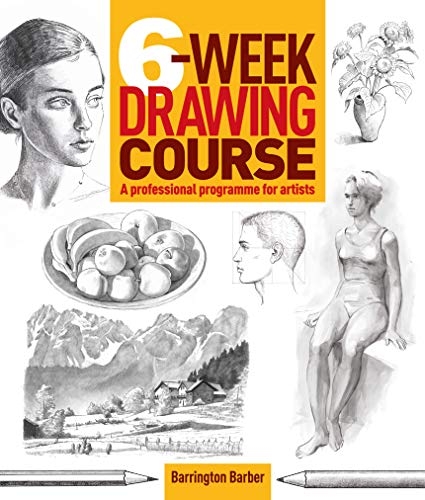 6-Week Drawing Course By Barrington Barber