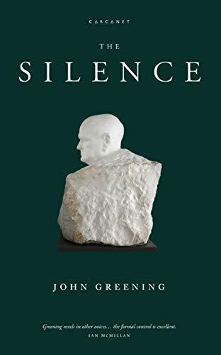 The Silence By John Greening