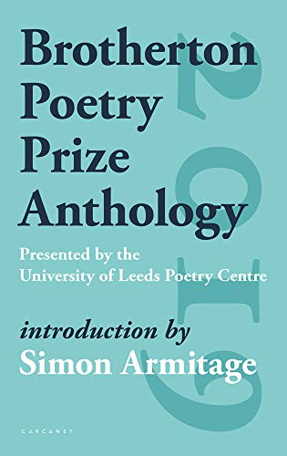 Brotherton Poetry Prize Anthology By Simon Armitage