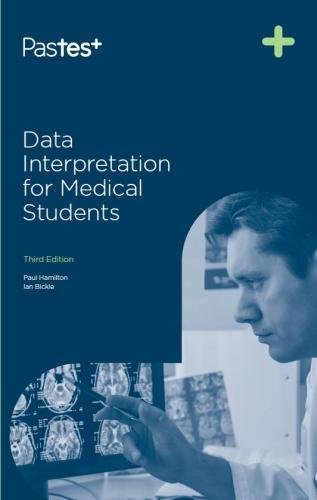 Data Interpretation for Medical Students, Third Edition By Paul Hamilton