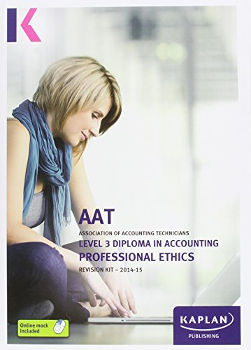 Professional Ethics in Accounting and Finance - Revision Kit