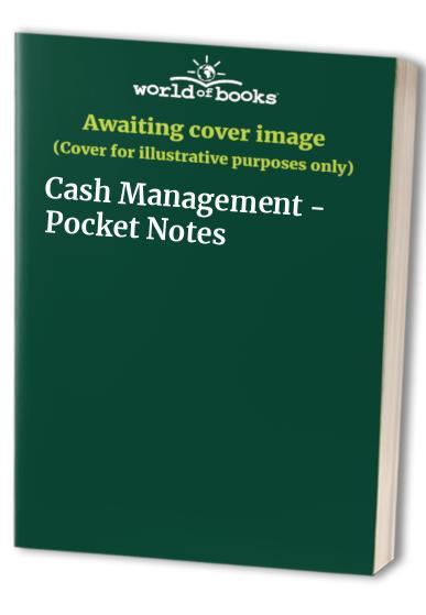Cash Management - Pocket Notes