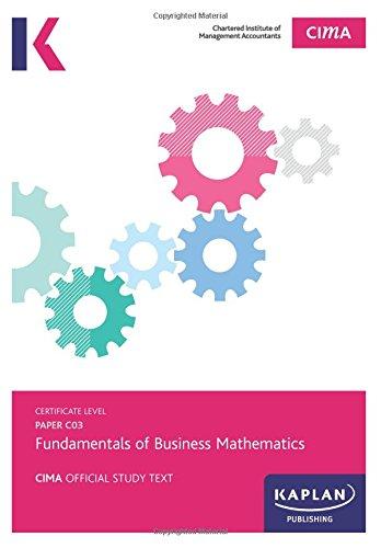 C03 Fundamentals of Business Mathematics - Study Test