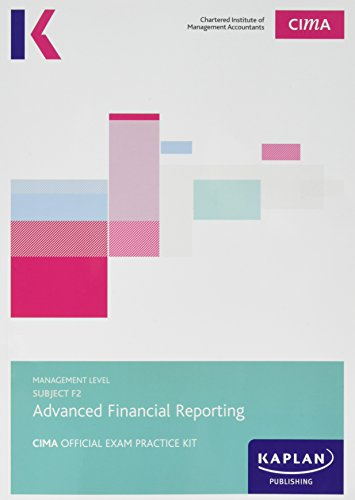 CIMA F2 Advanced Financial Reporting By Other Kaplan Publishing