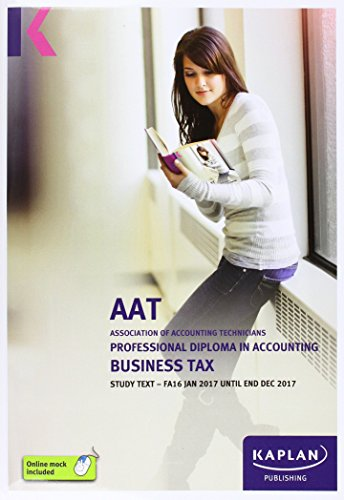 AAT Business Tax FA2016 - Study Text (Aat Study Texts Aq2016) By Other Kaplan Publishing