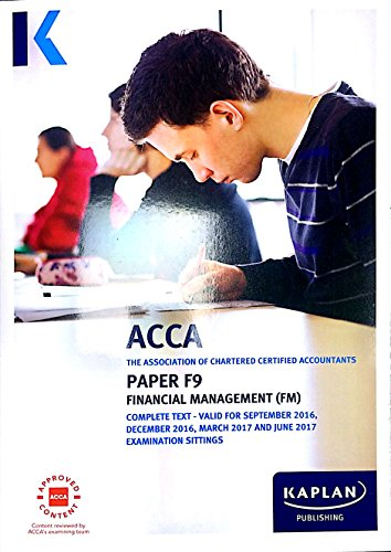 ACCA F9 Financial Management - Complete Text (Acca Complete Texts) Book The