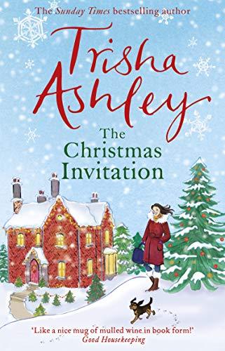 The Christmas Invitation By Trisha Ashley