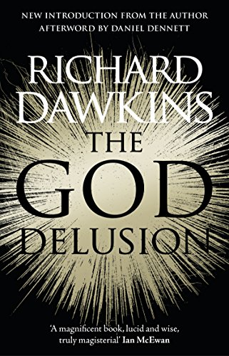 The God Delusion: 10th Anniversary Edition By Richard Dawkins