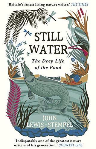 Still Water By John Lewis-Stempel