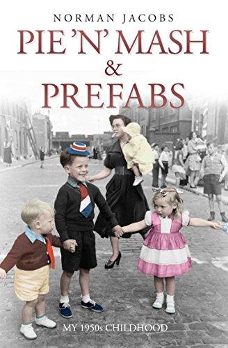 Pie 'n' Mash & Prefabs By Norman Jacobs
