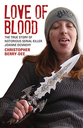 Love of Blood By Christopher Berry-Dee