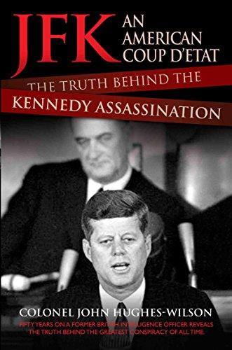 JFK - An American Coup D'etat By John Hughes-Wilson