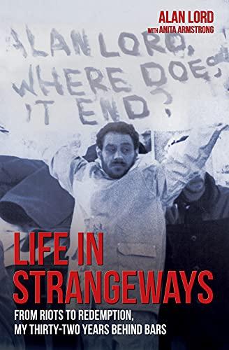 Life in Strangeways By Alan Lord