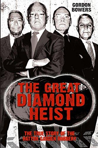 The Great Diamond Heist By Gordon Bowers