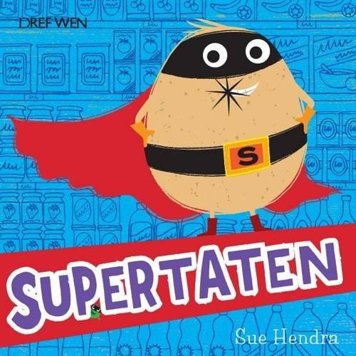 Supertaten! By Sue Hendra