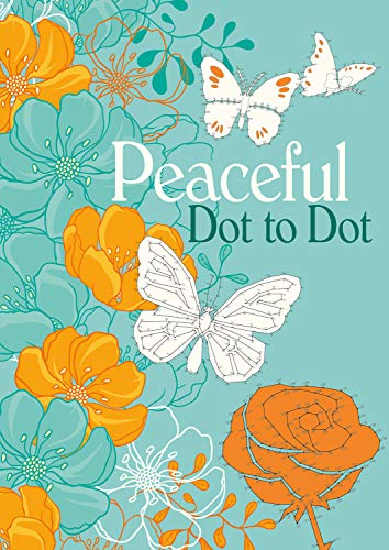 Dot-to-Dot Peaceful (Dot to Dot Books) By Arcturus Publishing