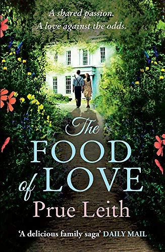 The Food of Love: Book 1: Laura's Story by Prue Leith