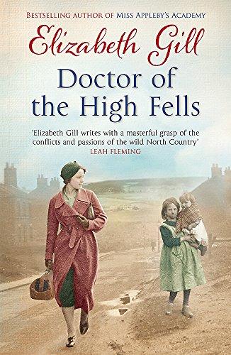 Doctor of the High Fells By Elizabeth Gill