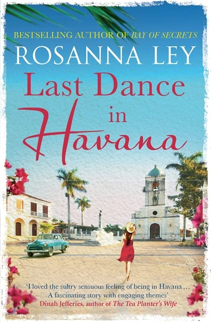 Last Dance in Havana by Rosanna Ley