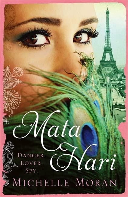 Mata Hari By Michelle Moran