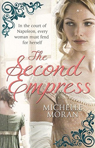 Second Empress By Michelle Moran