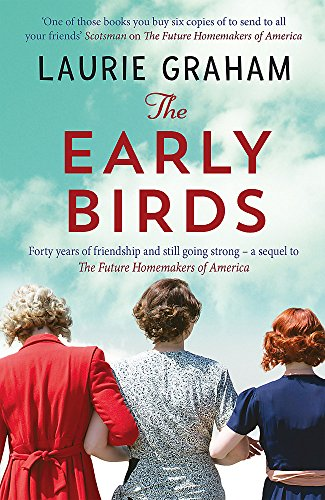 The Early Birds By Laurie Graham
