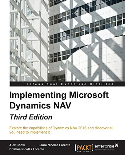 Implementing Microsoft Dynamics NAV by Alex Chow